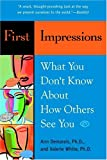 Book cover image for First Impressions: What You Don't Know About How Others See You