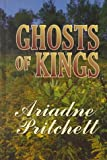 Ghosts of Kings, Pritchett, 0786219637