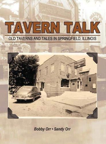 Tavern Talk: Old Taverns and Tales in Springfield ()