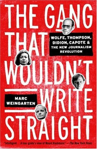 The Gang That Wouldn't Write Straight: Wolfe, Thompson,...