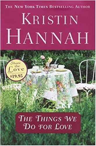 Book The Things We Do for Love (Hannah, Kristin)