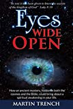 Eyes Wide Open: How an ancient mystery, hidden in