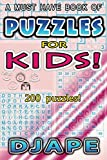 Puzzles for Kids!: A must have book of 200 puzzles