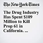 The Drug Industry Has Spent $109 Million to Kill Prop 61 in California. Here's Why | Andrew Pollack