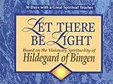 Let There Be Light, John Kirvan, 0877936021