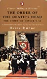 img - for The Order of the Death's Head: The Story of Hitler's SS (Classic Military History) book / textbook / text book