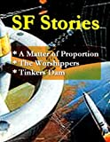 img - for SF Stories v6 - Matter of Proportion, The Worshippers, & Tinker's Dam book / textbook / text book