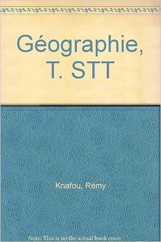 En ligne téléchargement Géographie, terminale STT pdf