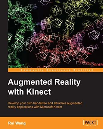 Augmented Reality with Kinect (English Edition) eBook: Rui ...