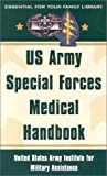 US Army Special Forces Medical Handbook, Glen C. Craig and U.S. Army Satff, 0806523972