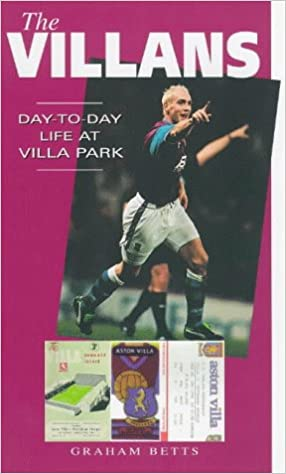 The Villans: Day-to-day Life at Villa Park (A day-to-day life)