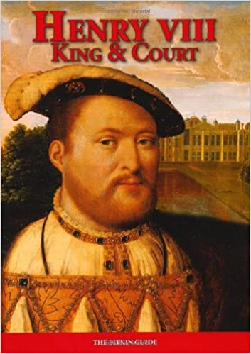Henry VIII: King and Court (Royalty)