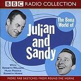 The Bona World of Julian and Sandy: Starring Kenneth Williams, Hugh Paddick & Kenneth Horne (BBC Radio Collection)