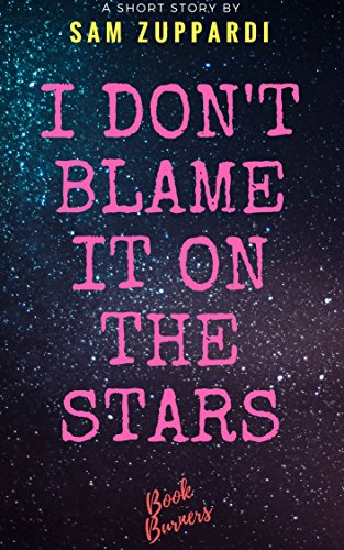 I don't blame it on the stars (English Edition)