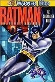 Batman, la série animée : Le Chevalier Noir