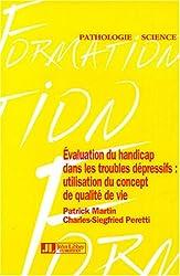 Evaluation du handicap dans les troubles dépressifs : Utilisation du concept de qualité de vie