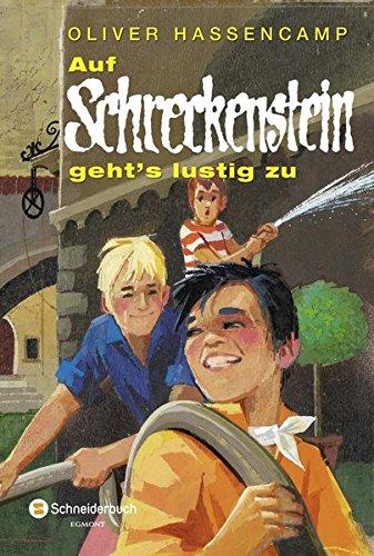 Burg Schreckenstein, Band 02: Auf Schreckenstein geht's lustig zu