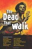 The Dead That Walk, , 1569757372