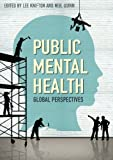 Public Mental Health, Lee Knifton and Neil Quinn, 0335244890