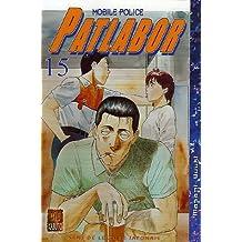 PATLABOR T15 : MOBILE POLICE