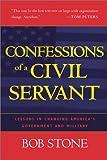 Confessions of a Civil Servant, Bob Stone, 0742527646