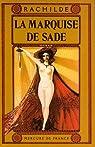 La Marquise de Sade par Rachilde