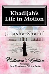 Khadijah's Life in Motion: An Islamic Urban Love Story