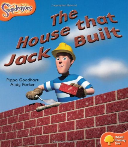 Download Oxford Reading Tree: Level 6: Snapdragons: The House That Jack Built pdf