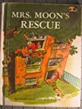Mrs. Moon's Rescue, Pearl A. Harwood, 082250118X