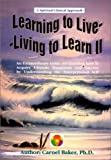 Learning to Live - Living to Learn II, Carnel Baker, 1929943024