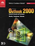 Microsoft Outlook 2000 - Essential Concepts and Techniques, Shelly, Gary B. and Cashman, Thomas J., 078955948X