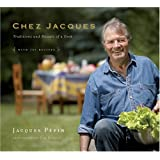 Chez Jacques: Traditions and Rituals of a Cook