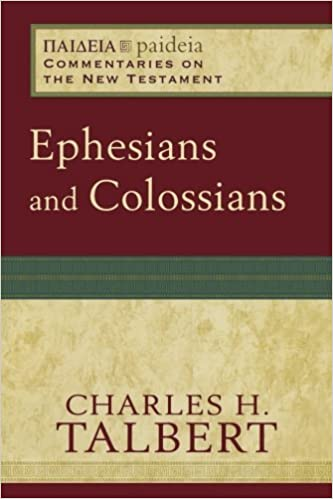 Book Ephesians and Colossians: Commentaries on the New Testament) (Paideia: Commentaries on the New Testament)