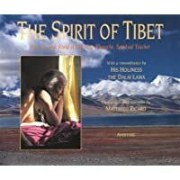 Spirit of Tibet: The Life and World of