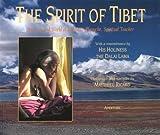 The Spirit of Tibet, Matthieu Ricard, 0893819034