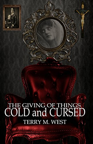 The Giving of Things Cold & Cursed: A Baker Johnson Short Story