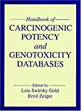 Handbook of Carcinogenic Potency and Genotoxicity Databases, , 0849326842