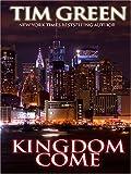 Kingdom Come, Tim Green, 0786287438