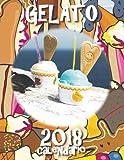 Gelato 2018 Calendario (Edizione Italia) (Italian Edition)