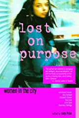 Lost on Purpose: Women in the City Paperback