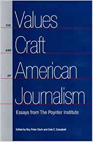 american craft essay from institute journalism poynter values