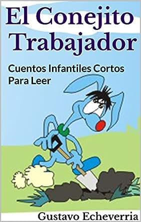 Cuentos Infantiles Cortos para Leer - El Conejito