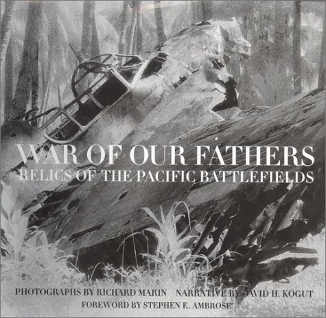 War of Our Fathers: Relics of the Pacific Battlefields by Book Sales