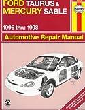 Ford Taurus & Mercury Sable Automotive Repair Manual: 1996 Thru 1998 (Haynes Automotive Repair Manual Series)