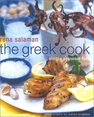 The Greek Cook: Simple Seasonal Food by Rena Salaman