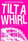 Tilt-a-Whirl, Chris Grabenstein, 0786717815