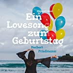 Ein Lovesong zum Geburtstag | Herbert Friedmann