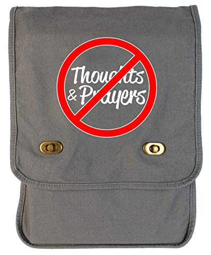 Tenacitee No Thoughts and Prayers Smoke Grey Canvas Field Bag