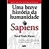Sapiens: Uma breve história da humanidade