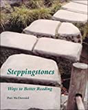 Steppingstones : Ways to Better Reading, McDermid, Patt, 1559341637